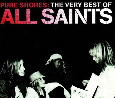 All Saints – Pure Shores
