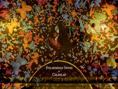 Coldplay – Strawberry Swing